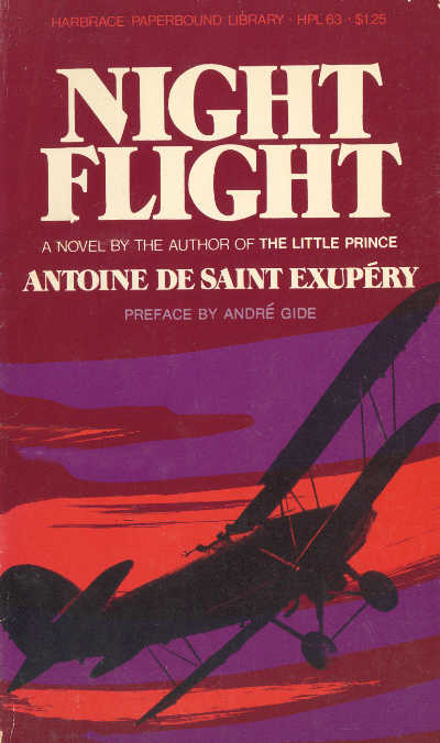 a report on night flight the second novel by antoine saint exupery Between 1930 and 1931, antoine wrote his second adult novel vol de nuit (night flight), which received the prix femina, sold over 150,000 copies after being published in 1931 night flight was originally published in france in french and was translated into english in 1932.