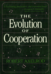 The Evolution of Cooperation