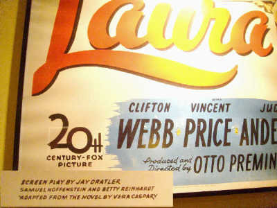 Samuel Hoffenstein worked on the screenplay for the famous Film Noir, 'Laura' as shown in this poster in the World War II Museum in New Orleans, La, Photo by & Copyright 2008 by Bobby Matherne